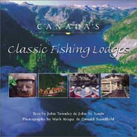 Canada′s Classic Fishing Lodges from W. W. Doak