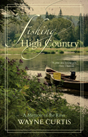 Fishing the High Country from W. W. Doak