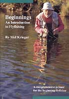Beginnings<br></strong>An Introduction to Fly Fishing<strong> from W. W. Doak