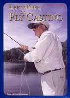Lefty Kreh on Fly Casting from W. W. Doak