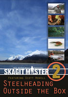 Skagit Master 2</strong><br><em>Featuring Scott Howell</em><strong> from W. W. Doak