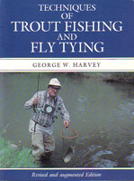 Techniques of Trout Fishing and Fly Tying from W. W. Doak