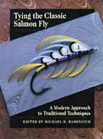 Tying the Classic Salmon Fly</strong><br>A Modern Approach to Traditional Techniques <strong> from W. W. Doak
