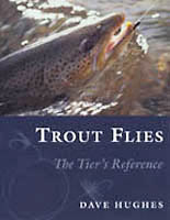 Trout Flies</strong><br>The Tier&prime;s Reference<strong> from W. W. Doak