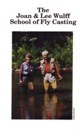 The Lee and Joan Wulff<br>School of Fly Casting from W. W. Doak
