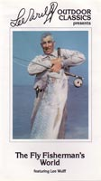 The Fly Fisherman′s World from W. W. Doak