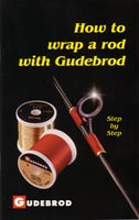 How to Wrap A Rod with Gudebrod<br></strong>Step by Step<strong> from W. W. Doak